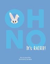 Oh No It\'s Rairb!