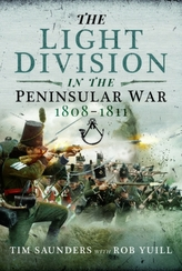 The Light Division in the Peninsular War, 1808-1811