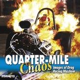Quarter-Mile Chaos
