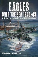 Eagles over the Sea, 1943-45