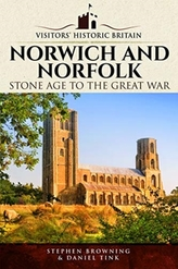 Visitors\' Historic Britain: Norwich and Norfolk