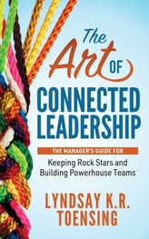 The Art of Connected Leadership