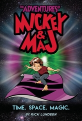 The Adventures of Mickey & Maj: Time. Space. Magic.