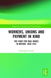 Workers, Unions and Payment in Kind