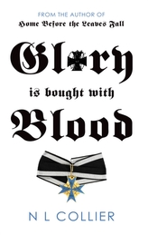 Glory is Bought with Blood