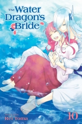 The Water Dragon\'s Bride, Vol. 10