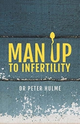 Man Up to Infertility