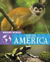 Wildlife Worlds: South America