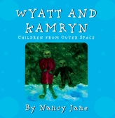 Wyatt and Kamryn, Children from Outer Space