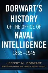 Dorwart\'s History of the Office of Naval Intelligence 1865-1945