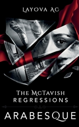 The McTavish Regressions Arabesque