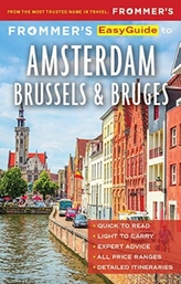 Frommer\'s EasyGuide to Amsterdam, Brussels and Bruges