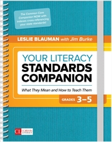 Your Literacy Standards Companion, Grades 3-5