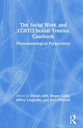 The Social Work and LGBTQ Sexual Trauma Casebook
