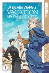 A Gentle Noble\'s Vacation Recommendation, Volume 1