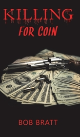 Killing for Coin