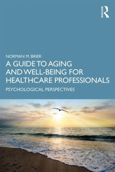 A Guide to Aging and Well-Being for Healthcare Professionals