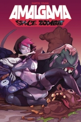 Amalgama: Space Zombie Volume 1