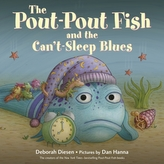 The Pout-Pout Fish and the Can\'t-Sleep Blues