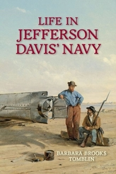 Life In Jefferson Davis\'s Navy