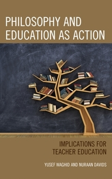 Philosophy and Education as Action
