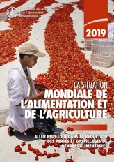 The State of Food and Agriculture 2019 (French Edition)