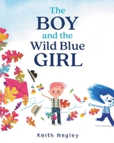 The Boy and the Wild Blue Girl