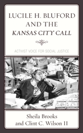 Lucile H. Bluford and the Kansas City Call