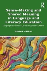 Sense-Making and Shared Meaning in Language and Literacy Education