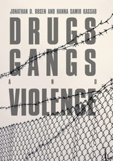 Drugs, Gangs, and Violence
