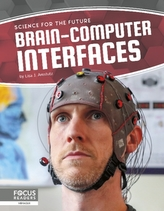 Science for the Future: Brain-Computer Interfaces