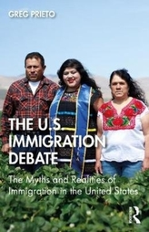 Myth and Reality in the U.S. Immigration Debate