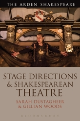 Stage Directions and Shakespearean Theatre