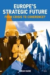Europe\'s Strategic Future
