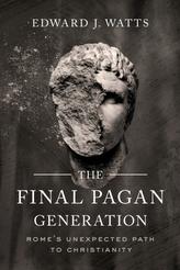 The Final Pagan Generation