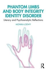 Phantom Limbs and Body Integrity Identity Disorder