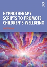 Hypnotherapy Scripts to Promote Children\'s Wellbeing