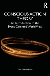 Conscious Action Theory