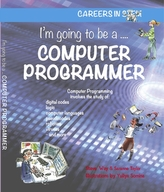 I\'m going to be a Computer Programmer