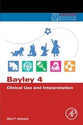 Bayley 4 Clinical Use and Interpretation