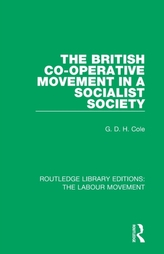 The British Co-operative Movement in a Socialist Society