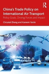 China\'s Trade Policy on International Air Transport