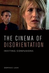 The Cinema of Disorientation