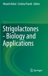 Strigolactones - Biology and Applications