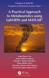 A Practical Approach to Metaheuristics using LabVIEW and MATLAB (R)