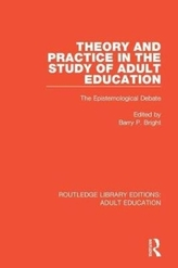 Theory and Practice in the Study of Adult Education