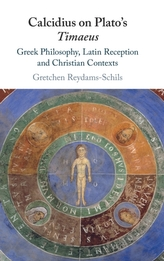 Calcidius on Plato\'s Timaeus