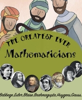 The Greatest Ever Mathematicians