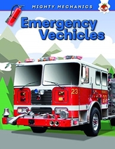 Emergency Vehicles - Mighty Mechanics