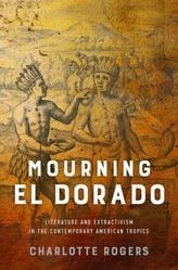 Mourning El Dorado